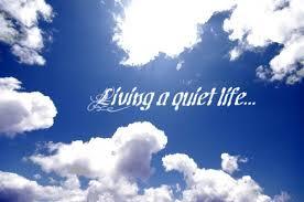 Spiritual Blog - Quiet Life