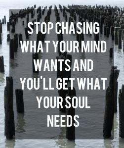 Spiritual Blog - Stop Chasing