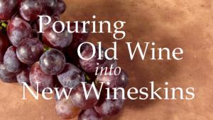 Spiritual Blog - New Wine