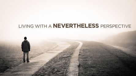 Spiritual Blog - Nevertheless