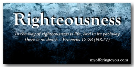 Spiritual Blog - Righteousness