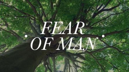 spiritual-blog-fear-of-man
