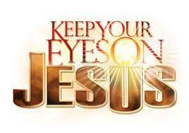 Spiritual Blog - Eyes on Jesus