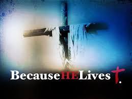 Spiritual Blog - He Lives