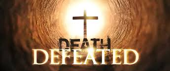 Spiritual Blog - Death Defeated