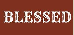 Spiritual Blog - Blessed