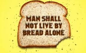 spiritual blog - bread alone