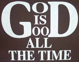 Spiritual Blog - God is Good